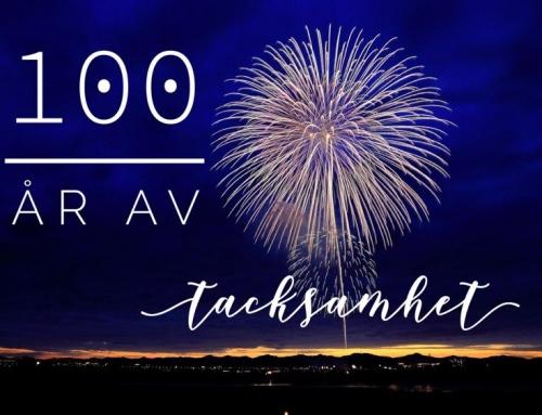 100 år av tacksamhet!